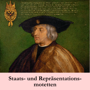 Staats- und Repräsentationmotetten